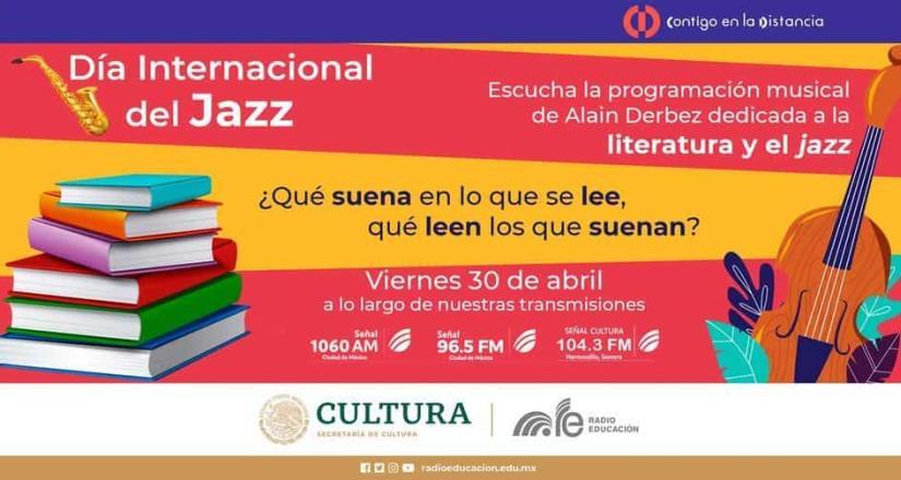 Radio Educación celebra el Día Internacional del Jazz