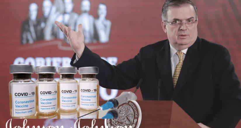 Ebrard : En próximos días llegará vacuna de Johnson & Johnson