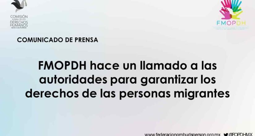 FMOPDH hace un llamado a las autoridades para garantizar los derechos de las personas migrantes